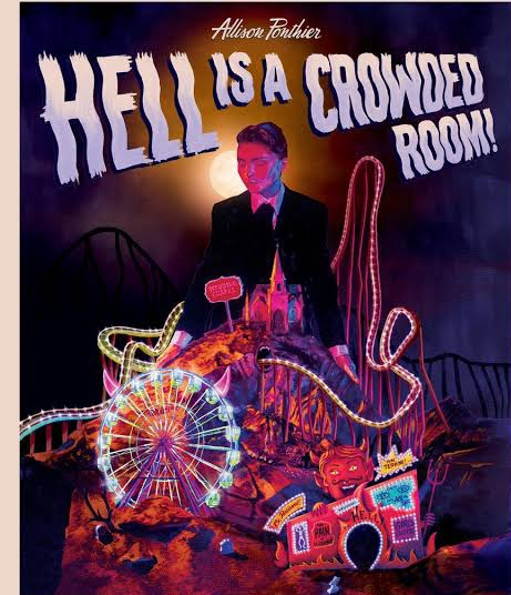 Allison Ponthier - Hell is a Crowded Room